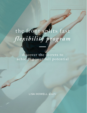 Front Splits Fast Book Program Flexibility Lisa Howell The Ballet Blog