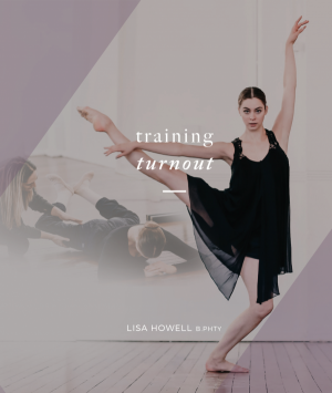 Training Turnout Front Cover Lisa Howell Ballet Blog
