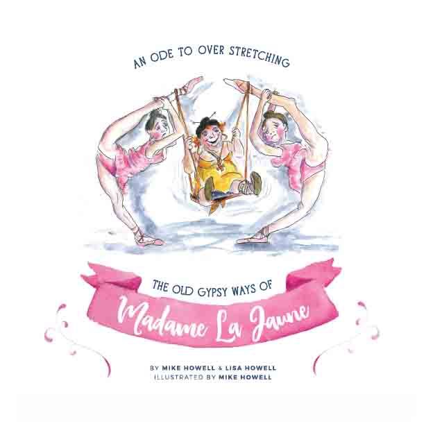 Madame La Jaune overstretching childrens book