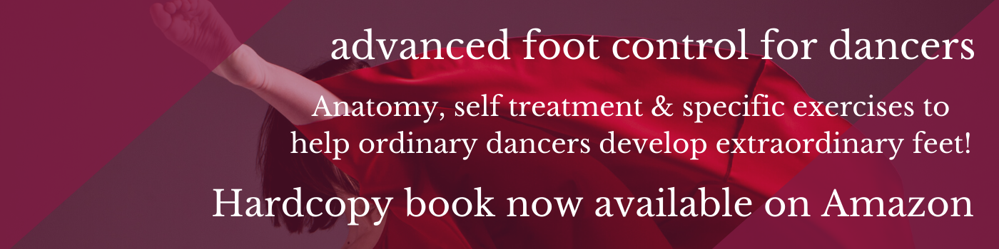 Advanced Foot Control for Dancers Ballet Blog Lisa Howell