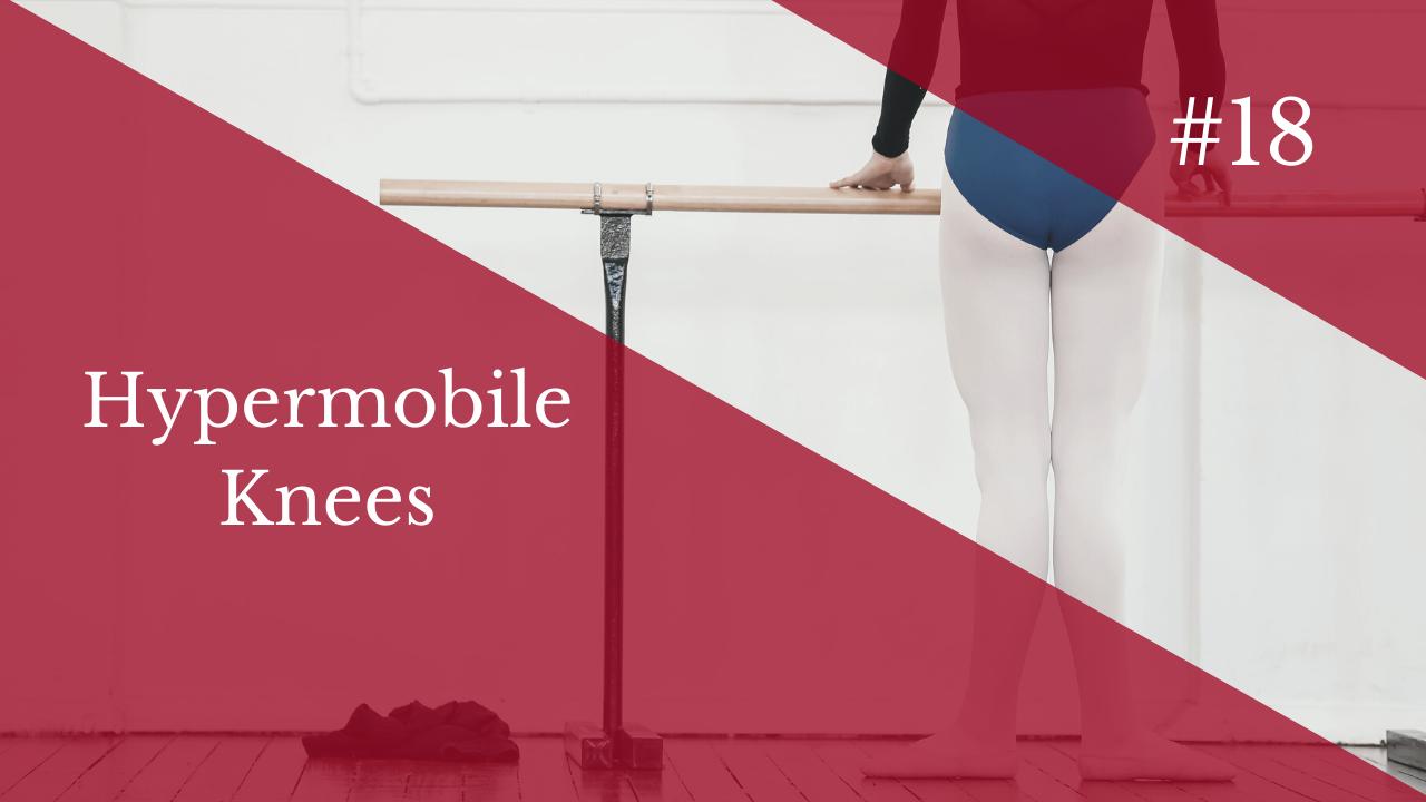 Coaching Call #18 - Hypermobile Knees - Level 1 Dance Teacher Training - Lisa Howell - The Ballet Blog