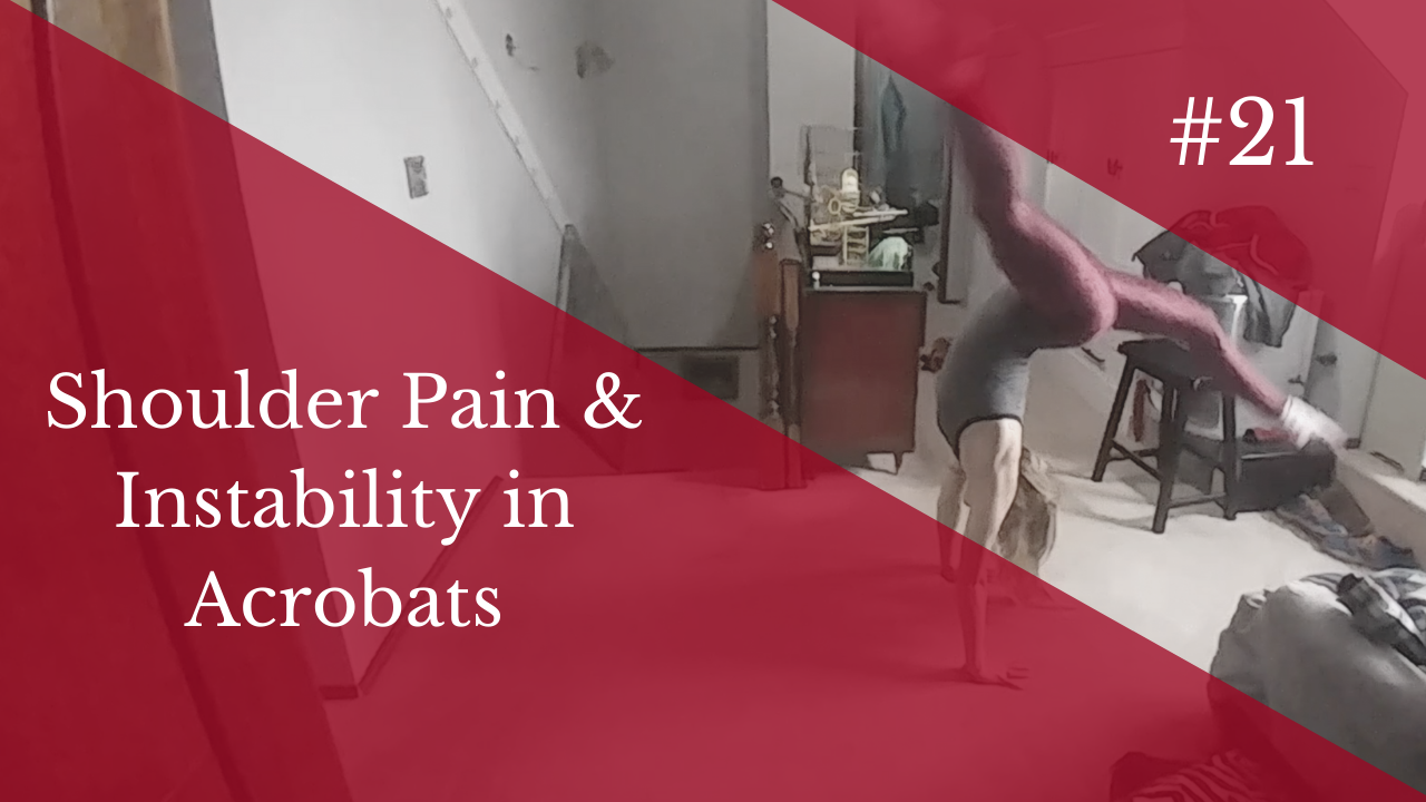 Coaching Call #21 - Shoulder Pain and Instability in Acrobats - Level 1 Dance Teacher Training - Lisa Howell - The Ballet Blog